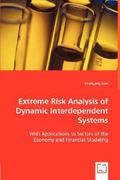 Extreme Risk Analysis of Dynamic Interdependent Systems 0 9783836494762 3836494760