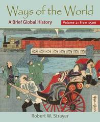 Ways of the World, Volume II: Since 1500 1st edition 9780312452896 0312452896