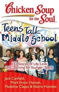 Chicken Soup for the Soul: Teens Talk Middle School 0 9781935096269 1935096265