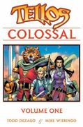 Tellos Colossal Volume 1 0 9781582409405 1582409404