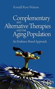 Complementary and Alternative Therapies and the Aging Population 1st Edition 9780123742285 0123742285