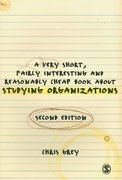 A Very Short Fairly Interesting and Reasonably Cheap Book About Studying Organizations 2nd edition 9781847873439 184787343X