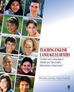 Teaching English Language Learners 1st Edition 9781412959650 1412959659