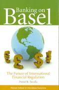 Banking on Basel 1st edition 9780881324235 088132423X