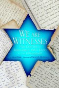 We Are Witnesses 1st Edition 9780312535674 0312535678