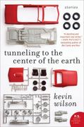 Tunneling to the Center of the Earth 1st Edition 9780061579028 0061579025