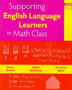 Supporting English Language Learners in Math Class, Grades K-2 0 9780941355841 0941355845