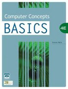 Computer Concepts BASICS, 4th Edition 4th edition 9781423904625 1423904621