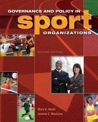 Governance and Policy in Sport Organizations 2nd edition 9781890871895 1890871893