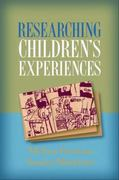 Researching Children's Experiences 1st Edition 9781593859954 1593859953