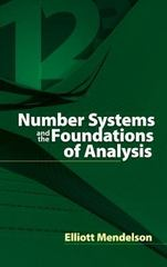 Number Systems and the Foundations of Analysis 1st Edition 9780486457925 0486457923