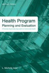 Health Program Planning And Evaluation: A Practical, Systematic Approach For Community Health 2nd Edition 9780763753344 0763753343