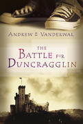 The Battle for Duncragglin 0 9780887768866 0887768865