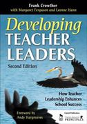 Developing Teacher Leaders 2nd Edition 9781412963756 1412963753