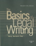 The Basics of Legal Writing 1st edition 9780314191465 0314191461