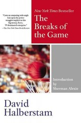 The Breaks of the Game 1st Edition 9781401309725 1401309720