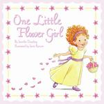 One Little Flower Girl 0 9780545090247 0545090245