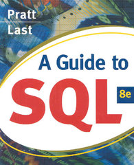 A Guide to SQL 8th edition 9780324597684 0324597681