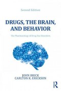 Drugs, the Brain, and Behavior 2nd edition 9780789035288 0789035286