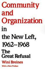 Community and Organization in the New Left, 1962-1968 0 9780813514031 0813514037