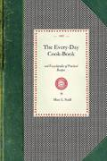 The Every-Day Cook-Book 0 9781429010092 1429010096