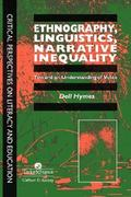 Ethnography, Linguistics, Narrative Inequality 1st edition 9780748403479 0748403477