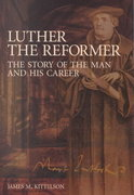 Luther the Reformer 1st Edition 9780800635978 0800635973