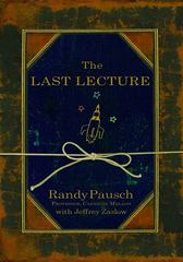 The Last Lecture 1st Edition 9781401323257 1401323251