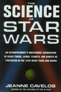 The Science of Star Wars 1st Edition 9780312209582 0312209584