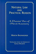 Natural Law and Practical Reason 2nd edition 9780823219780 082321978X
