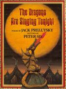 The Dragons Are Singing Tonight 0 9780688161620 0688161626