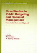Case Studies in Public Budgeting and Financial Management, Revised and Expanded 2nd edition 9780824708887 0824708881