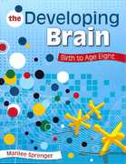 The Developing Brain 1st Edition 9781412955355 1412955351