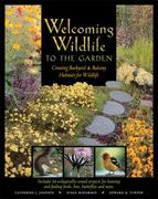 Welcoming Wildlife to the Garden 0 9780881792010 0881792012