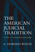 The American Judicial Tradition 3rd edition 9780195139631 0195139631