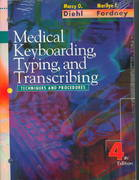 Medical Keyboarding, Typing, and Transcribing 4th edition 9780721668581 0721668585
