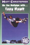 On the Halfpipe with... Tony Hawk 0 9780316142236 0316142239