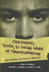 Childhood, Youth, and Social Work in Transformation 0 9780231141406 0231141408