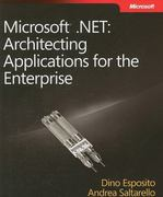 Microsoft .NET - Architecting Applications for the Enterprise 1st Edition 9780735626096 073562609X