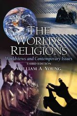 The World's Religions 3rd edition 9780205675111 0205675115