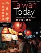 Taiwan Today 3rd Edition 9780887275647 0887275648