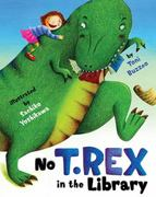 No T. Rex in the Library 0 9781416939276 141693927X