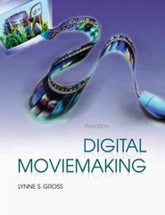 Digital Moviemaking 7th edition 9780495570509 0495570508