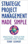 Strategic Project Management Made Simple 1st Edition 9780470411582 0470411589