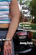Our Bodies, Our Crimes 1st Edition 9780814727546 0814727549