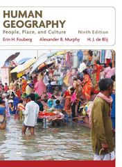 Human Geography 9th Edition 9780470382585 0470382589