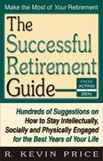 The Successful Retirement Guide 0 9781568251158 1568251157