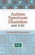 Autism Spectrum Disorders and AAC 1st edition 9781557669537 1557669538