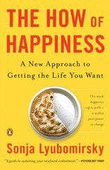 The How of Happiness 1st Edition 9780143114956 0143114956