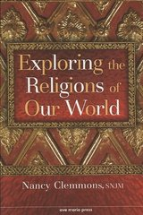 Exploring the Religions of Our World 1st Edition 9781594711251 1594711259